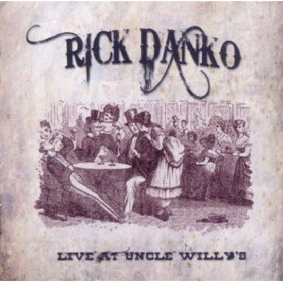 Danko-Rick-Live-at-Uncle-Willys-CD-OVP-NEU